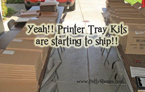 Printer tray kits to ship