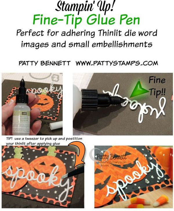 Fine-tip-glue-pen-spooky-stampin-up-pattystamps-tips