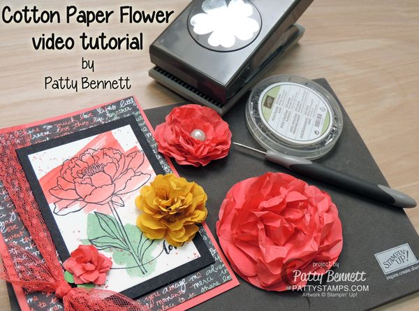 Cotton-paper-flower-how-to-tutorial-video-pattystamps-stampin-up