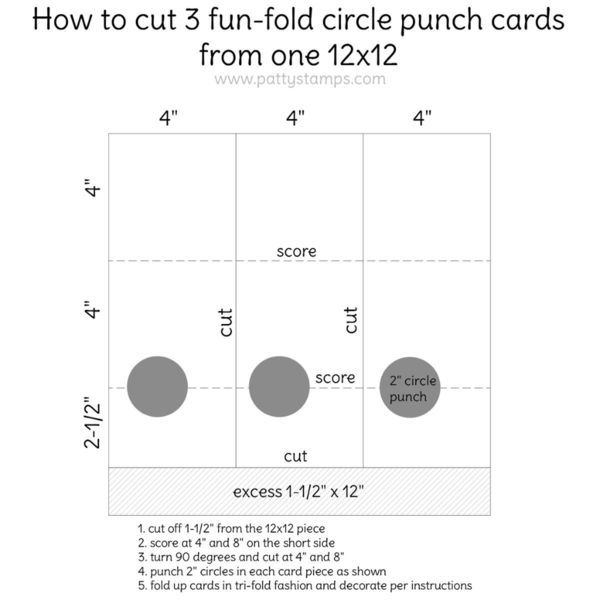 """How to make 3 fun fold cards from one 12"""" x 12"""" piece of cardstock and a 2"""" circle punch. Tutorial by Patty Bennett at pattystamps.com"""