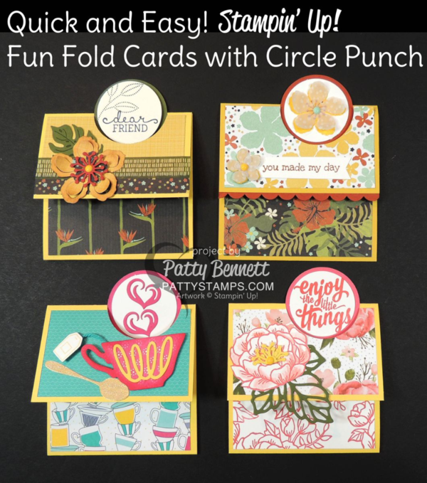"""Stampin Up cards - fun fold with 2"""" circle punch. Botanicals stamp set, paper and framelits cards, plus Have a Cuppa tea cup card and Birthday Blooms card. by Patty Bennett at pattystamps.com"""