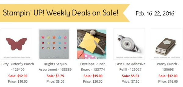 Stampin' UP! Weekly Deals on sale Feb. 16 to Feb. 22, 2016. click shop online at www.PattyStamps.com