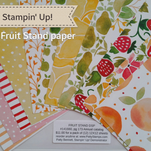 Stampin' UP! Fruit Stand Designer Series Paper Pack great for card making and crafting projects, shop online at www.PattyStamps.com
