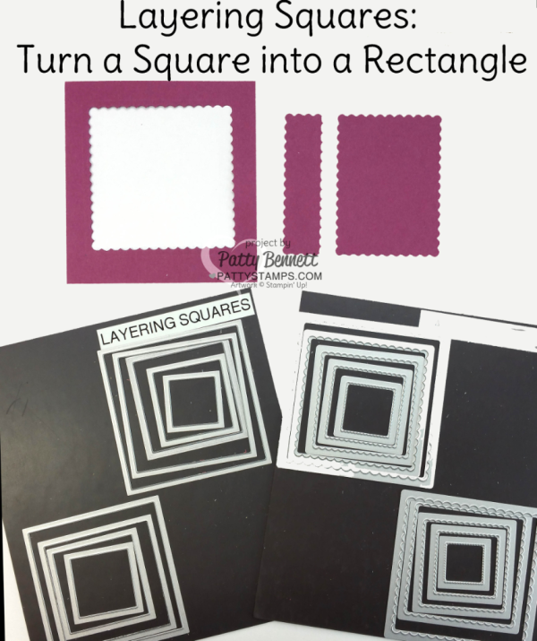How to turn a scalloped square into a rectangle with the Stampin' UP! Layering Squares framelits.  by Patty Bennett at www.PattyStamps.com