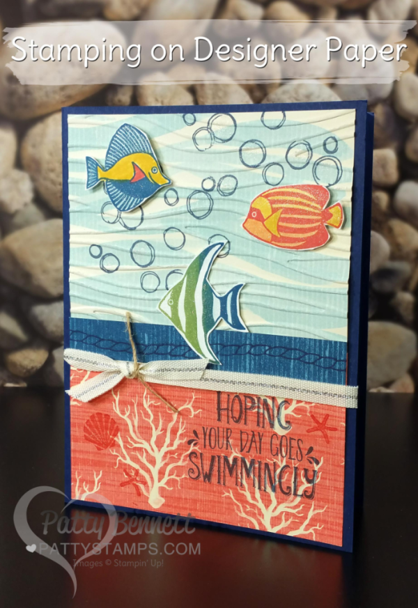 Stamp on the By the Shore designer series paper from Stampin' UP! to create totally custom designs for this nautical fish card by Patty Bennett. Featuring the Seaside Shore stamp set and Seaside embossing folder.