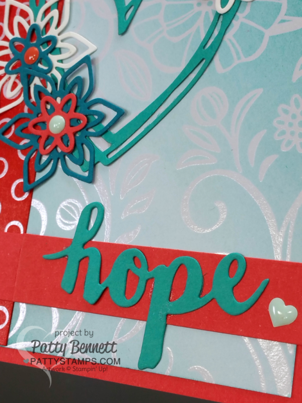 Irresistibly Floral foam brayer HOPE card featuring Stampin Up Sunshine Wishes and Flourish Thinlits. handmade card by Patty Bennett at pattystamps.com