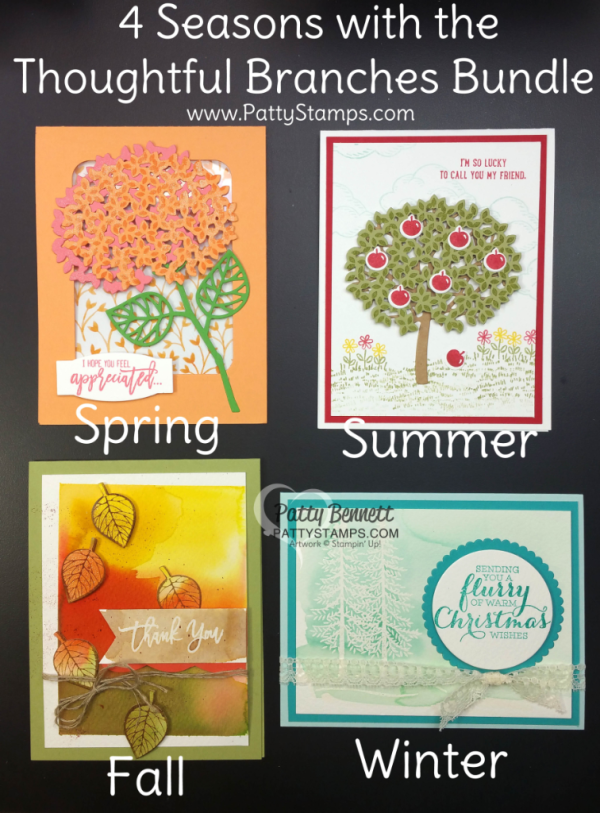 Create handmade cards for 4 seasons with the Thoughtful Branches bundle from Stampin' Up!. Spring, Summer, Fall and Winter cards by Patty Bennett