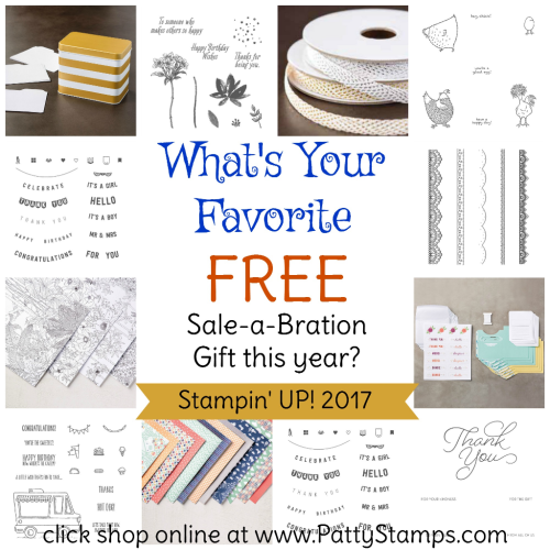 Sale a Bration 2017 Stampin' UP! Free gifts with each $50 order!