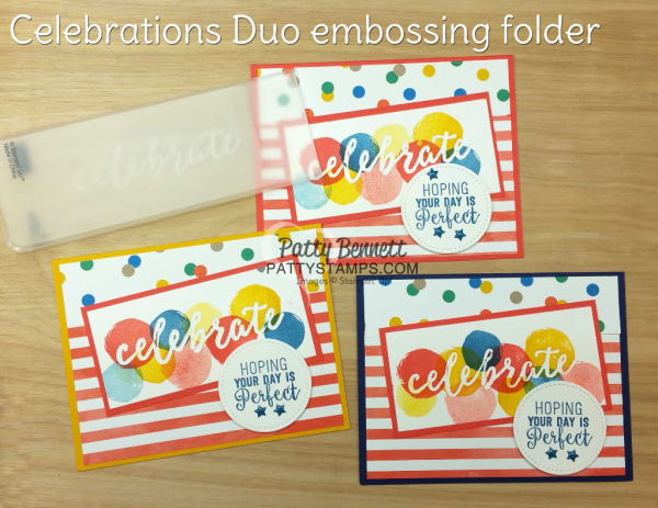 Create debossed images with the new Stampin' Up! Celebrations duo embossing folders.  CELEBRATE and HAPPY birthday cards stamped by Patty Bennett, www.pattystamps.com
