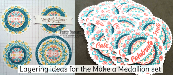 Ideas for stamping and layering the Make a Medallion Sale a Bration stamp set from Stampin' UP!