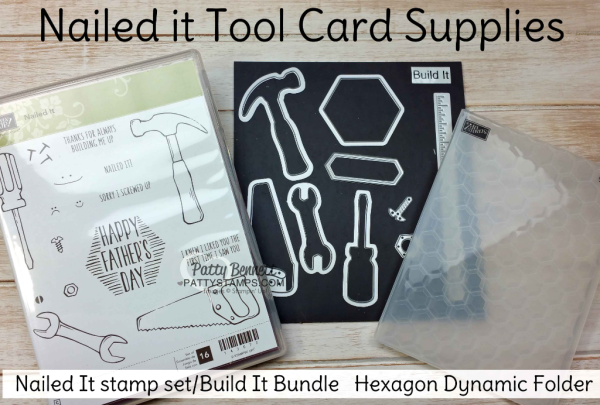 "Supplies for Nailed It ""Tool Cards"" featuring the Urban Underground Suite from Stampin' Up! with the Hexagon Dynamic embossing folder, by Patty Bennett"