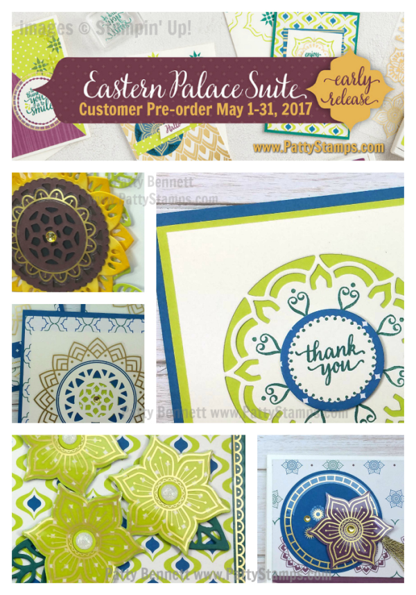Card ideas for Eastern Palace suite bundle customer preorder May 1 - 31, 2017 from Stampin' UP!. Click shop online at www.pattystamps.com