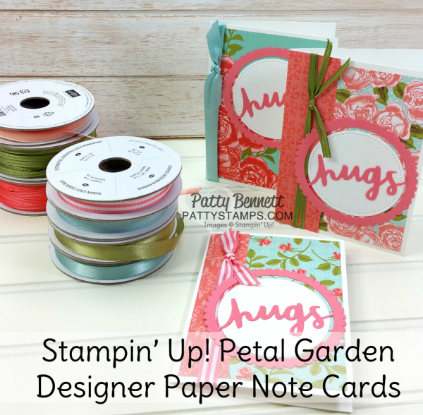 """Petal Garden paper stack note cards with Stampin' Up! Lovely Words thinlit """"hugs"""" die cut and Layering Words framelits, by Patty Bennett at pattystamps.com"""