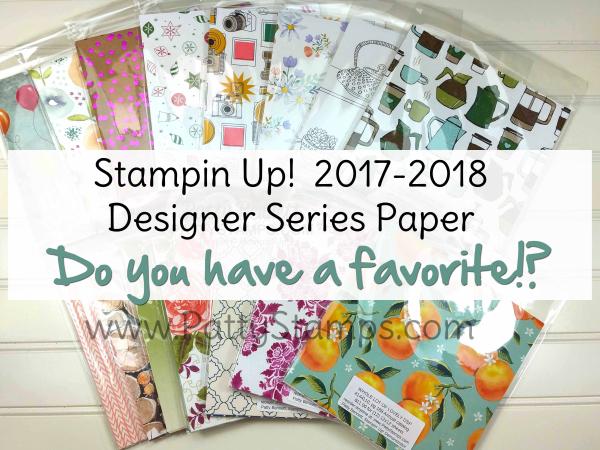 2017 2018 stampin up paper share patty bennett pattystamp favorite