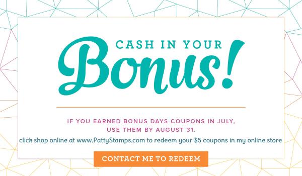 Bonus days redeem 5 dollar coupon stampin up pattystamps 2017