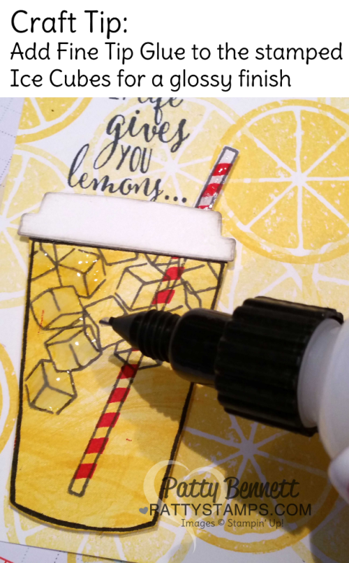 Lemonade cup card featuring Stampin' Up! Lemon Zest and Coffee Cafe bundles.  Fine-Tip Glue is great for making glossy ice cubes in the cup. By Patty Bennett