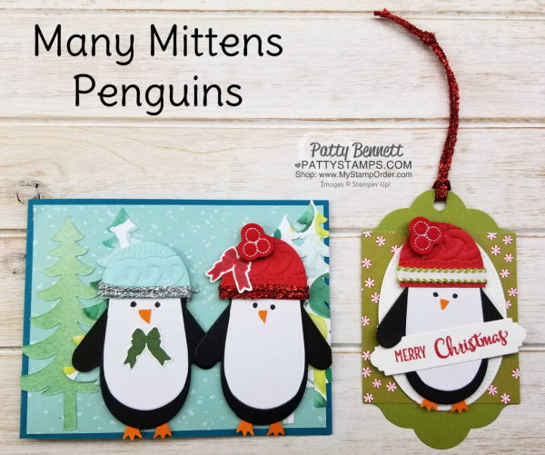 Many Mittens penguin Penguin Christmas card and ornament featuring Stampin' UP! Holiday catalog products, by Patty Bennett