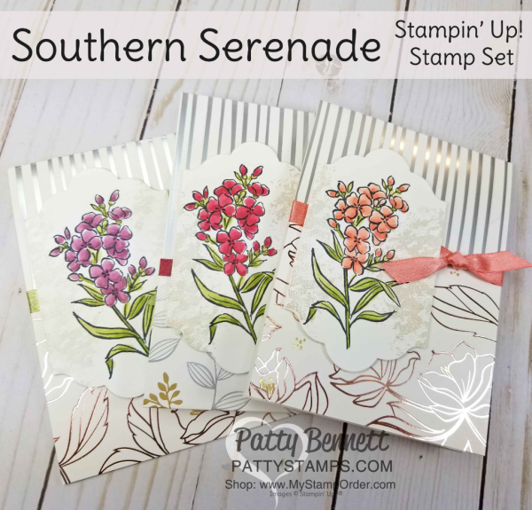 Handmade floral cards featuring Stampin' UP! Southern Serenade stamp set, Springtime Foils paper and Stampin' Blends alcohol markers.  Cards by Patty Bennett