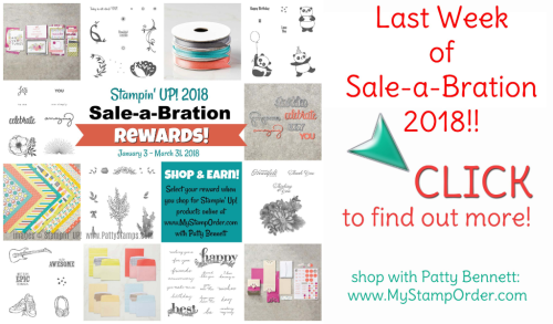 Last week of Sale-a-Bration 2018 with Stampin' UP!!!
