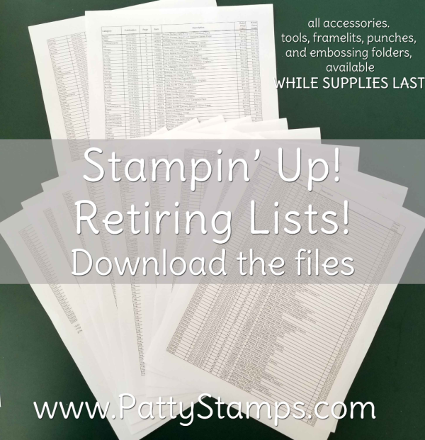 Retiring Lists from Stampin' UP! - download at www.PattyStamps.com