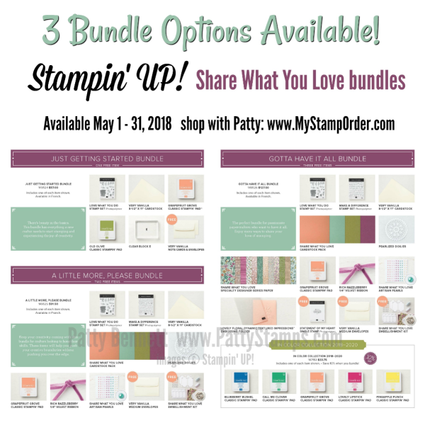 May 2018 Customer pre release Share What You Love bundle options!  Shop with Patty Bennett at www.MyStampOrder.com