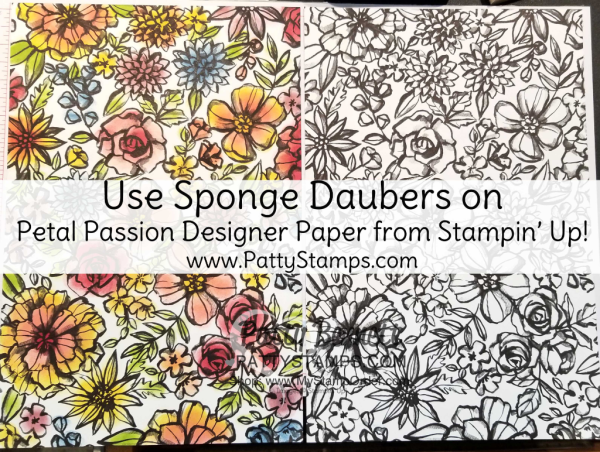 Color the black and white Petal Passion floral paper with Sponge Daubers and ink pads for easy and quick floral cards!