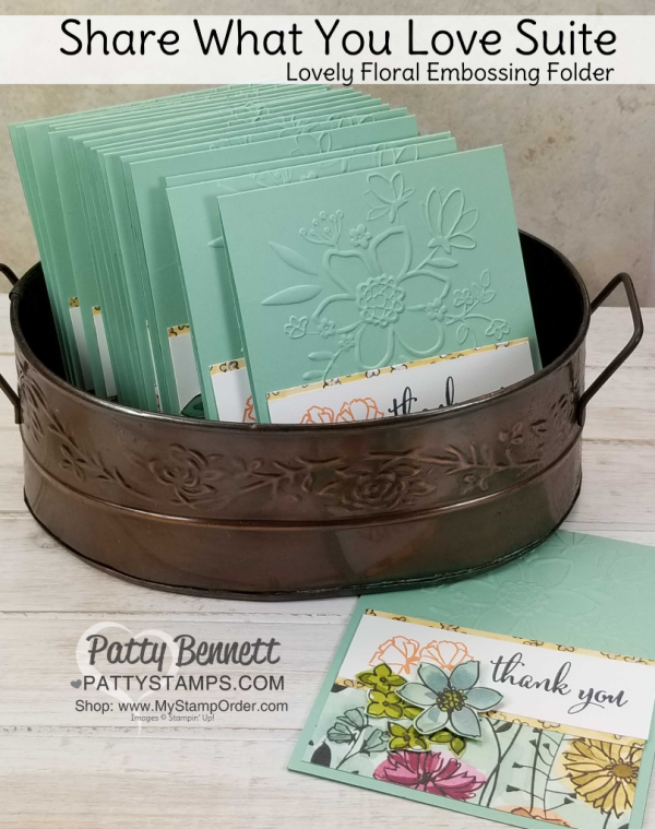 Share What You Love Stampin' UP! card idea featuring Lovely Floral embossing folder and designer paper by Patty Bennett