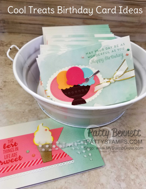 Cool Treats ice cream cards perfect for birthday or any celebration, featuring Stampin' Up! supplies, by Patty Bennett