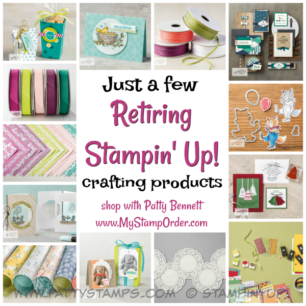 Retiring Stampin' Up! paper, ribbon, stamps, framelits and crafting supplies available while supplies last. shop: www.MyStampOrder.com