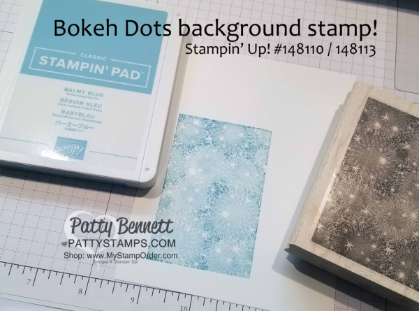 New Bokeh Dots background stamp from Stampin' UP! #148110 available in my online store www.MyStampOrder.com