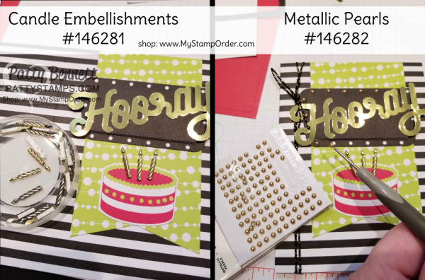 Candle embellishments and gold pearls for the Broadway Bound Suite of Stampin' Up! products combined with the June 2018 Paper Pumpkin kit - handmade birthday cards by Patty Bennett, www.PattyStamps.com