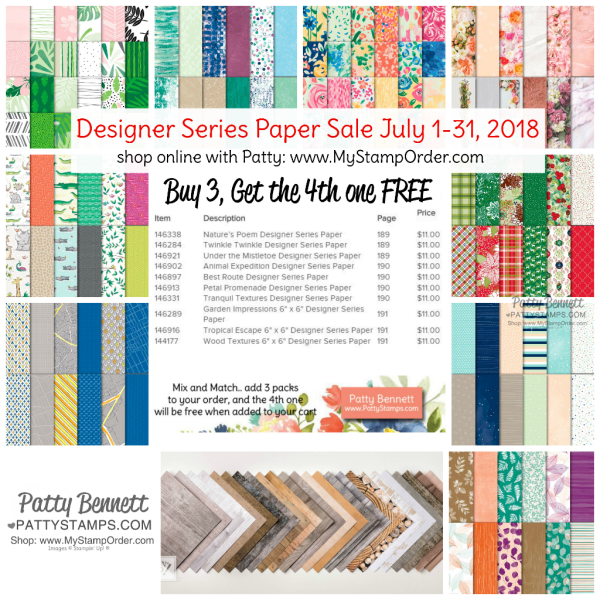 Amazing Sale in July!!  From July 1 - 31, 2018, purchase 3 packs of Stampin' UP! Designer Paper from the list and get a 4th one FREE!  No Limits! Time to Stock UP! shop: www.MyStampOrder.com