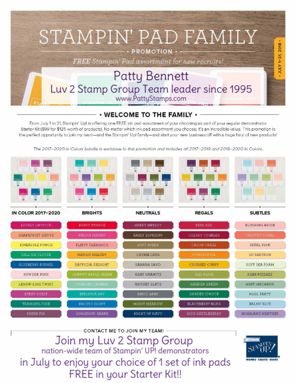 Fabulous Promotion from Stampin' UP!   join my team of Luv 2 Stamp Group demonstrators and enjoy Free Shipping on your Starter Kit, PLUS 10 FREE INK PADS in the color family of your choice, during July 2018!!!  ask me for the details!