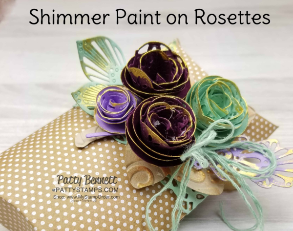 Vegas Gold Shimmer Paint tip featuring Stampin' Up! paper rosettes created with the Stitched Label Framelits, by Patty Bennett www.PattyStamps.com