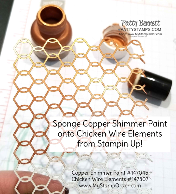 Copper Shimmer Paint tip featuring Stampin' Up! chicken wire embellishments, by Patty Bennett www.PattyStamps.com