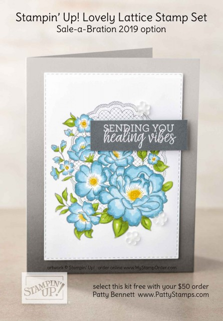 Sale-a-Bration 2019 Stampin' Up! Lovely Lattice stamp set - free gift option with your $50 purchase Jan. 3 2019 to March 31, 2019. www.PattyStamps.com