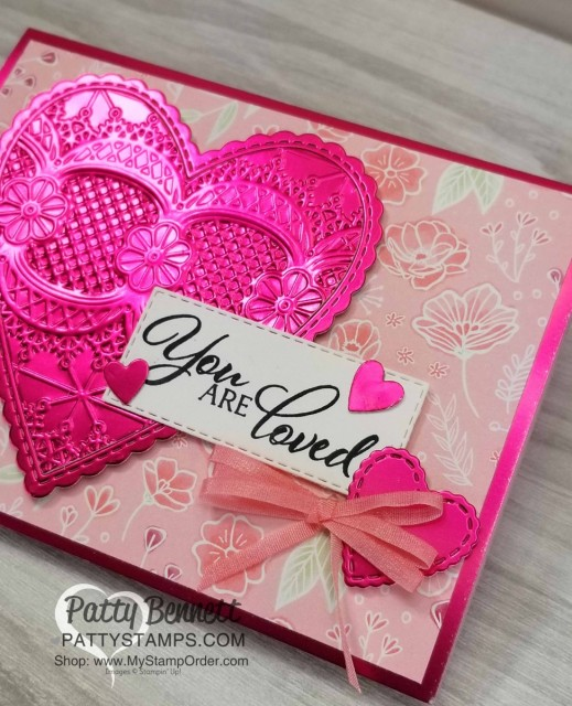 """Stampin' Up! Sale-a-Bration 2019 Foil Sheets with """"Be Mine"""" Stitched heart die cut framelits and Lace Embossing folder. All My Love designer paper background. Card by Patty Bennett, www.PattyStamps.com"""