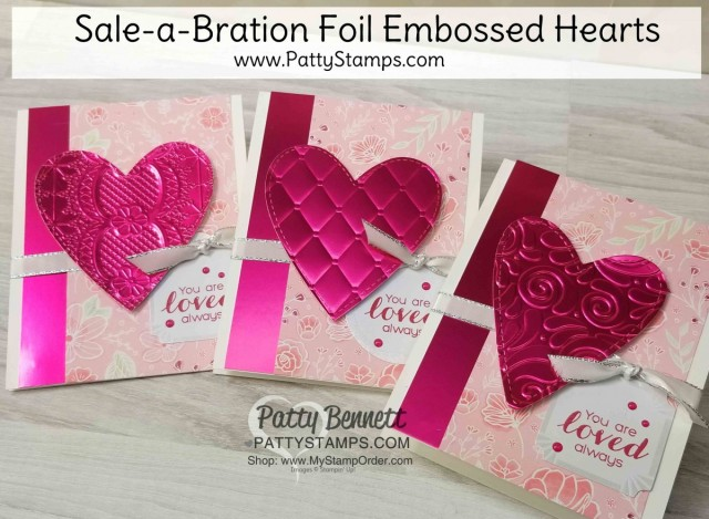 Stampin' Up! 2019 Sale-a-Bration (SAB) Lovely Lipstick Foil sheets, die cut with the Be Mine Stitched heart framelits and embossed with embossing folders. Valentine card idea by Patty Bennett www.PattyStamps.com