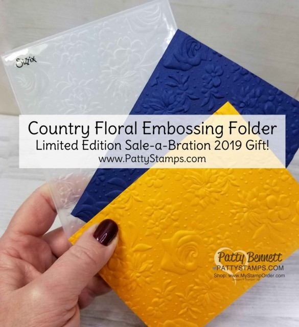 Stampin' UP! Country Floral Embossing Folder - limited time offer Sale-a-Bration 2019 gift with purchase online! www.PattyStamps.com