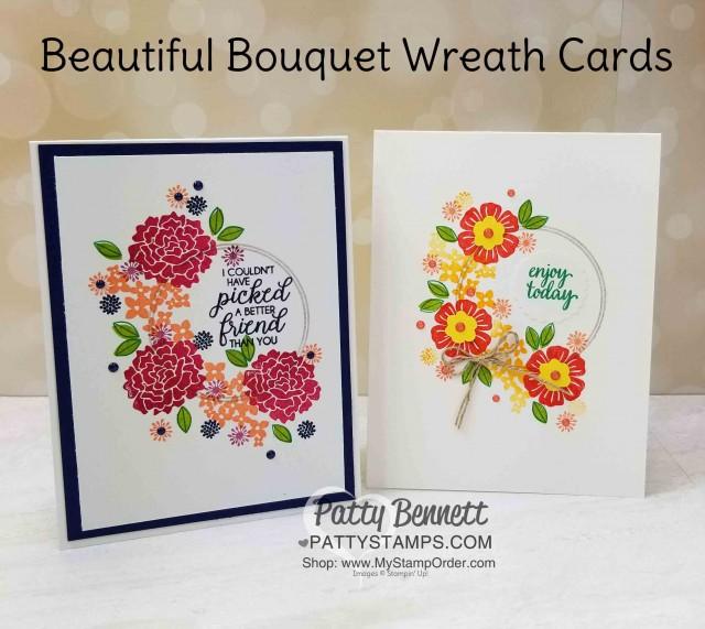 Beautiful Bouquet stamp set wreath card idea inspired by Martin Stone. Patty Bennett www.PattyStamps.com