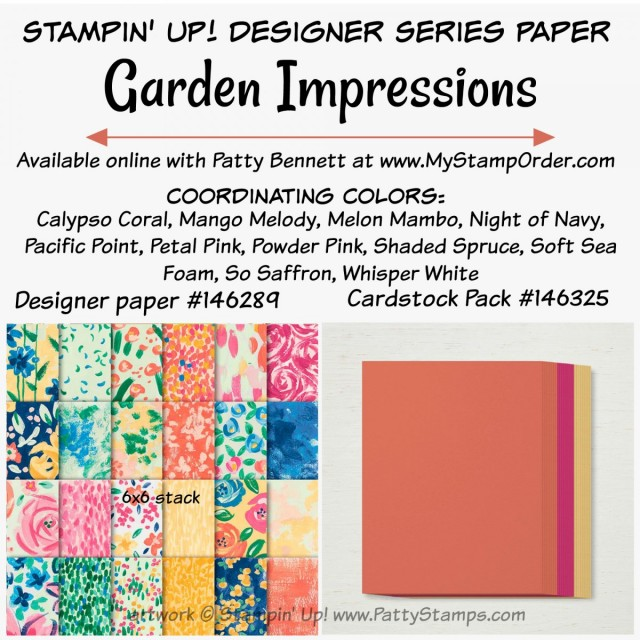 Garden Impressions Designer Paper Stack from Stampin' UP! 2018 2019 catalog ends 6-3-19. www.PattyStamps.com