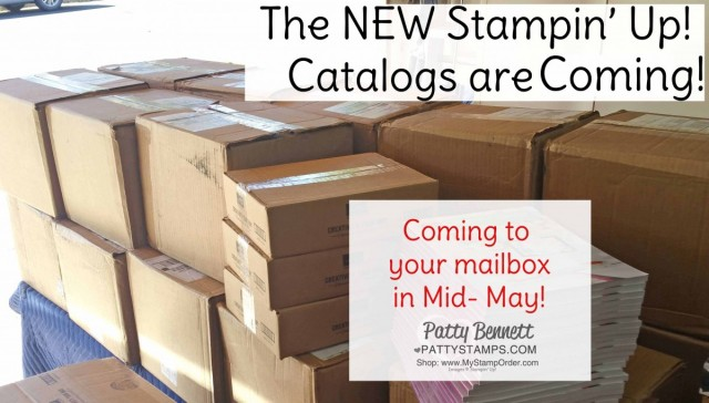New 2019-2020 Stampin' Up! catalogs coming soon! www.PattyStamps.com