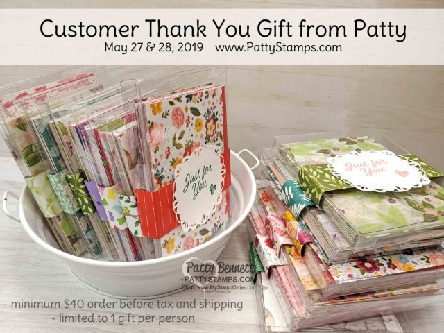 Stampin' Up! Designer Series Paper packs - customer thank you gift from Patty Bennett May 27 and May 28, 2019. details at www.PattyStamps.com