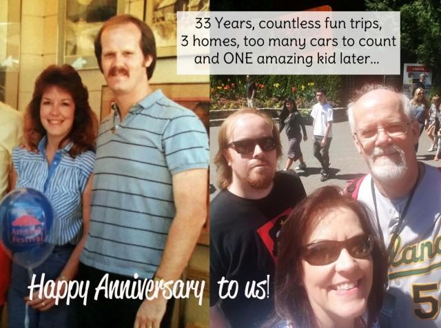 Eric and Patty 33 year anniversary.