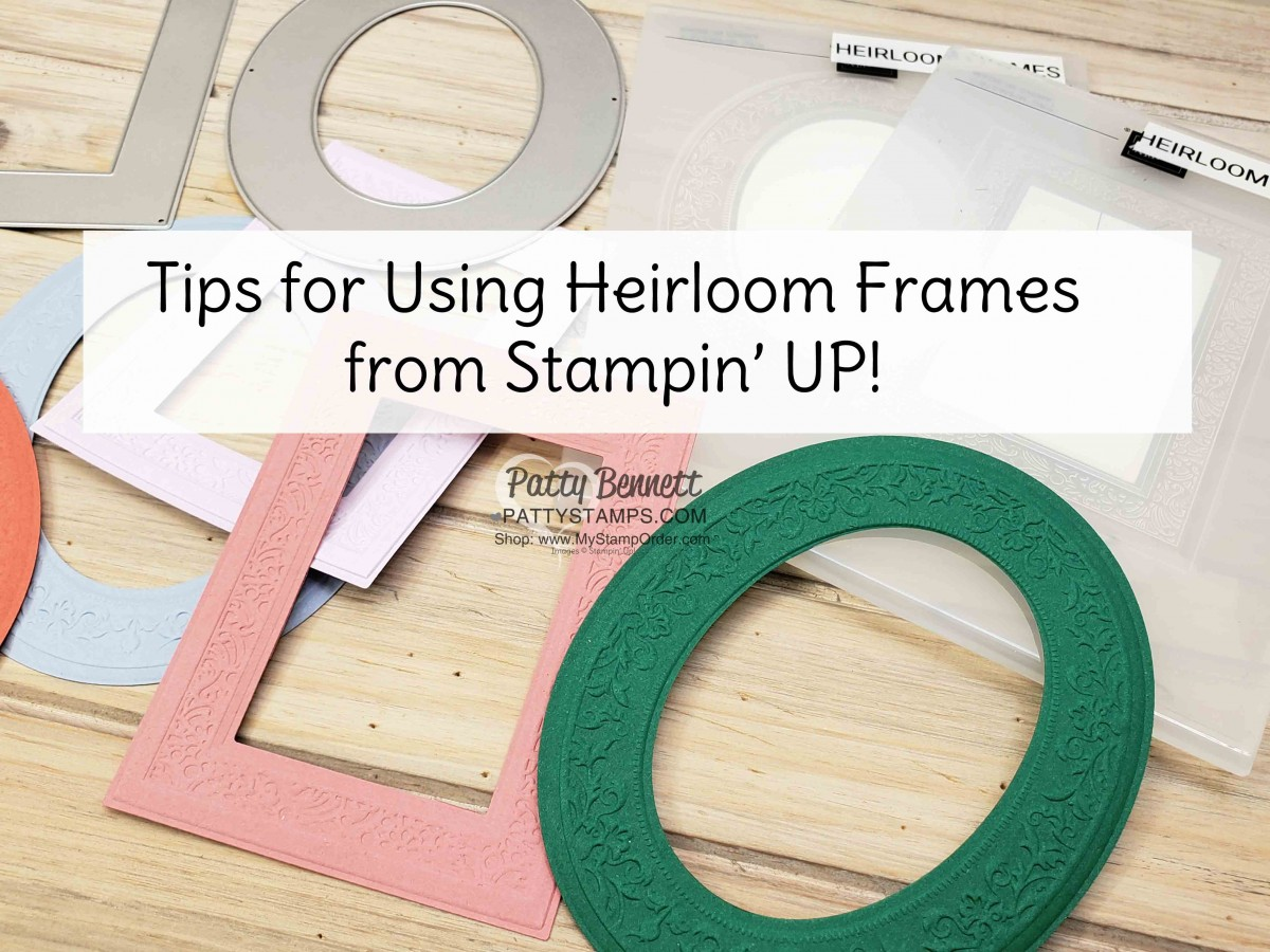 Video Tutorial: Tips for using Heirloom Frames from Stampin' Up!
