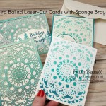 Bird Ballad Laser Cut Cards colored with a sponge brayer. Stampin