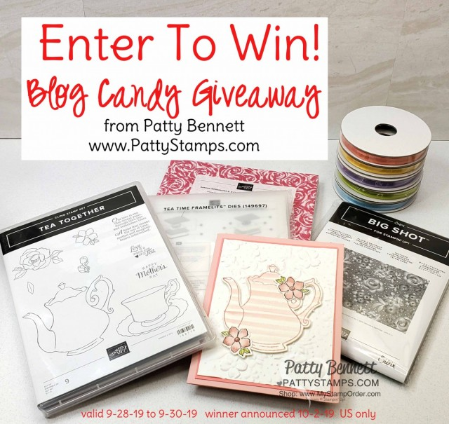 Tea Together and Tea Time bundle Blog Candy Giveaway from Patty Bennett at PattyStamps.com valid 9-28-19 to 9-30-19.