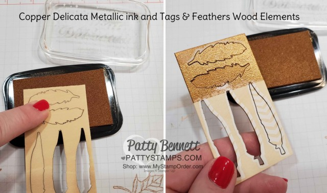Stampin' Up! Copper Delicata Metallic ink with Tags & Feathers wood elements idea, by Patty Bennett www.PattyStamps.com
