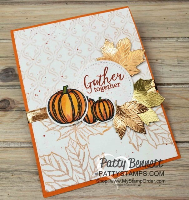 Stampin' Up! Fall Card idea featuring Gather Together Bundle and Stylish Scroll Embossing folder and Copper Delicata Metallic ink, by Patty Bennett www.PattyStamps.com
