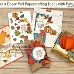 Over a Dozen Fall Papercrafting project and card ideas from Patty Bennett - featuring Stampin